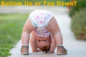 Bottom Up or Top Down