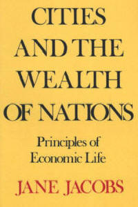 Cities & The Wealth of Nations