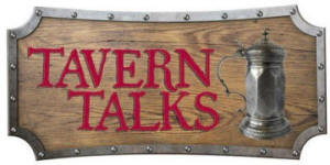 Tavern Talks